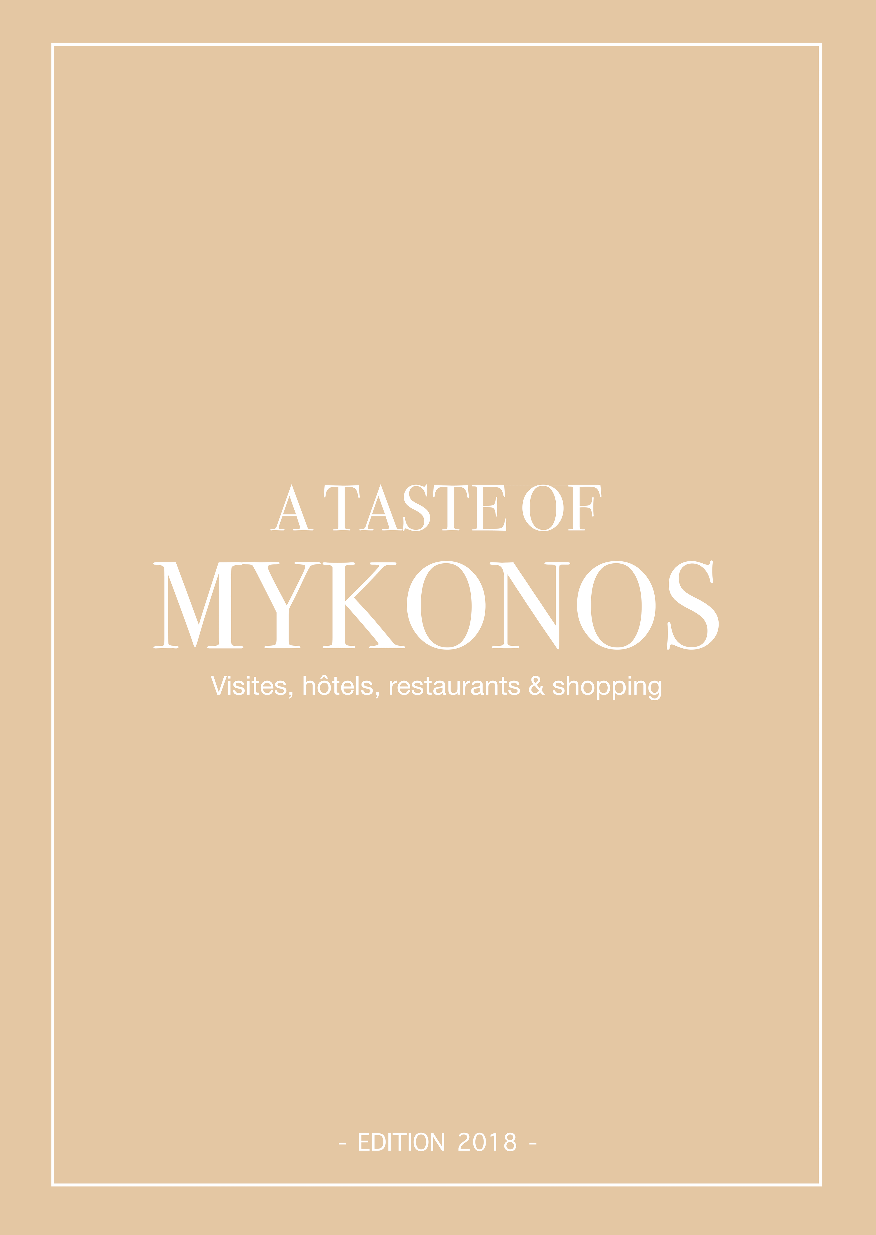 A taste of Mykonos - Bonnes adresses à Mykonos